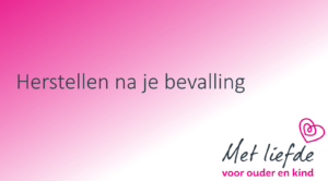 Workshop 'herstellen na je bevalling' @ Online of live